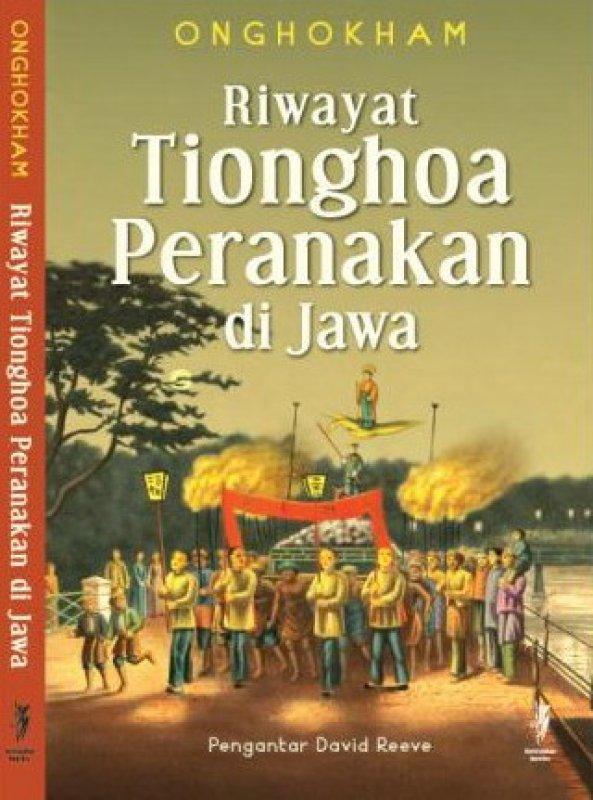 Cover Buku  Riwayat Tionghoa Peranakan di Jawa
