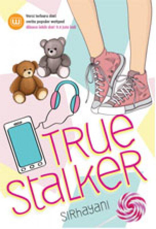 Cover Buku True Stalker - Bonus Tas Buku (Non TTD)