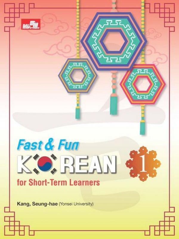 Cover Buku Fast & Fun Korean For Short-Term Learners 1 + CD