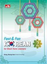 Fast & Fun Korean For Short-Term Learners 2 + Cd