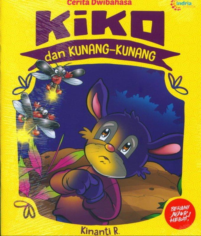 Cover Buku Kiko dan Kunang-Kunang [Cerita Dwibahasa]