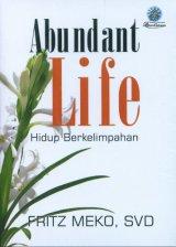 Abundant Life - Hidup Berkelimpahan