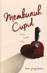 Membunuh Cupid [Non TTD]