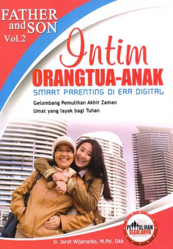 Cover Buku Father and Son Vol 2 :Intim Orangtua-Anak