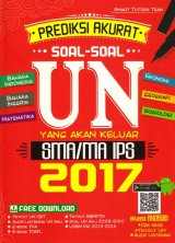 Prediksi Akurati Soal-Soal UN Yang Akan Keluar SMA/Ma IPS 2017