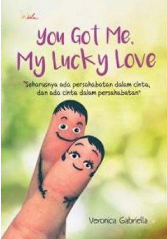 Cover Buku You Got Me My Lucky Love