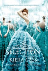 The Selection [Buku Pertama Dari The Selection Series]
