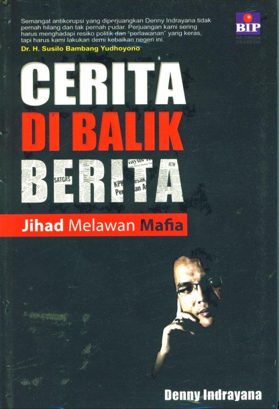 Cover Buku Cerita Di Balik Berita : Jihad Melawan Mafia (Disc 50%)