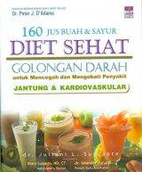 160 Jus Buah & Sayur Diet Sehat Golongan Darah Jantung & Kardiovaskular