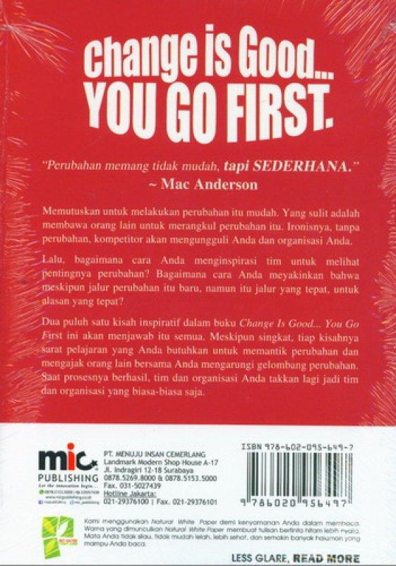 Cover Belakang Buku Change Is Good You Go First (21 Cara Meledakkan Perubahan)