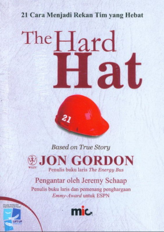 Cover Buku The Hard Hat (21 Cara Menjadi Rekan Tim yang Hebat)