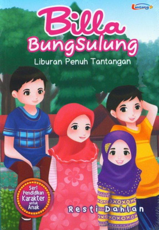 Cover Buku Billa Bungsulung : Liburan Penuh Tantangan