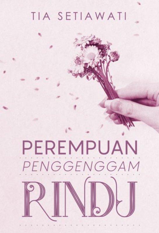 Cover Buku Perempuan Penggenggam Rindu [Edisi TTD + Bonus Tas Buku]