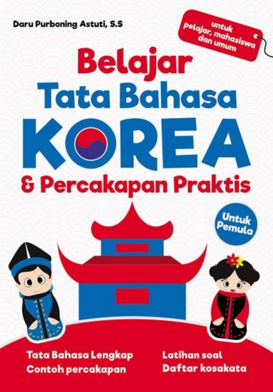 Cover Buku Belajar Tata Bahasa Korea & Percakapan Praktis (Untuk Pemula)
