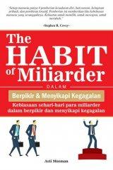 The Habit of Miliarder Dalam Berpikir & Menyikapi Kegagalan