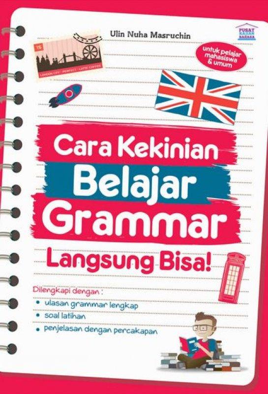 Cover Buku Cara Kekinian Belajar Grammar Langsung Bisa