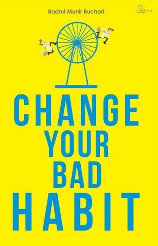 Cover Buku Change Your Bad Habit