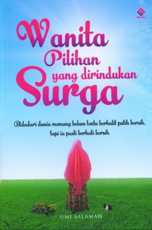 Cover Buku Wanita Pilihan yang dirindukan Surga