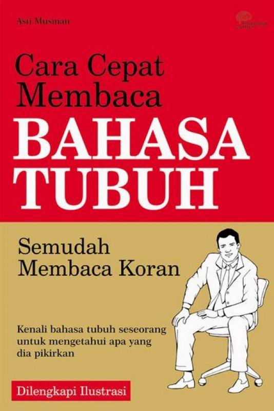 Cover Buku Cara Cepat Membaca Bahasa Tubuh Semudah Membaca Koran