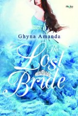 The Lost Bride [Edisi TTD]