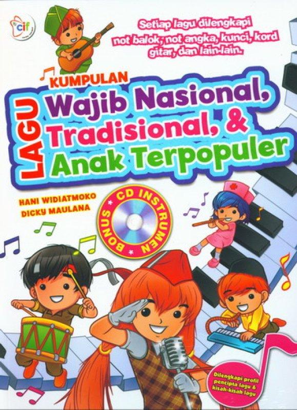 Cover Buku Kumpulan Lagu Wajib Nasional, Tradisional & Anak Terpopuler + CD