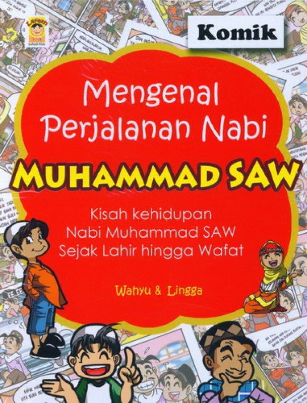 Cover Buku Mengenal Perjalanan Nabi Muhammad Saw [Komik]