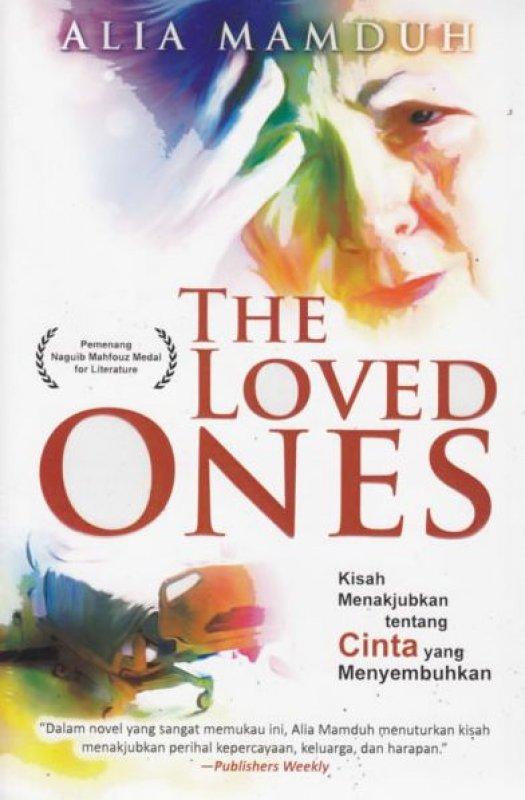 Cover Buku The Loved Ones - Cinta Menakjubkan tentang Cinta yang Menyembuhkan