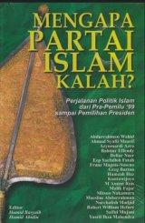 Mengapa Partai Islam Kalah