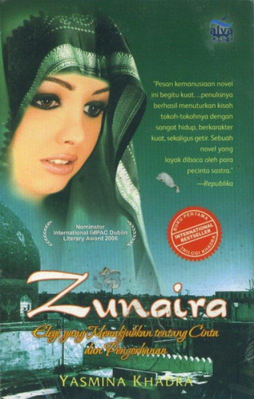 Cover Buku Zunaira: Elegi yang Menakjubkan tentang Cinta dan Perjuangan