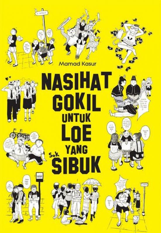 Cover Buku Nasihat Gokil Untuk Loe Yang SIbuk