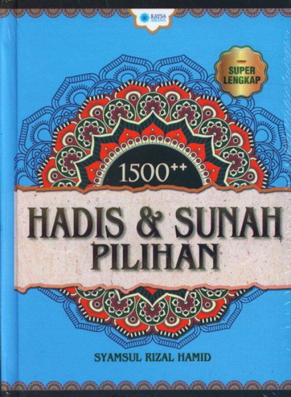 Cover Buku 1500++Hadis & Sunah Pilihan (HC)