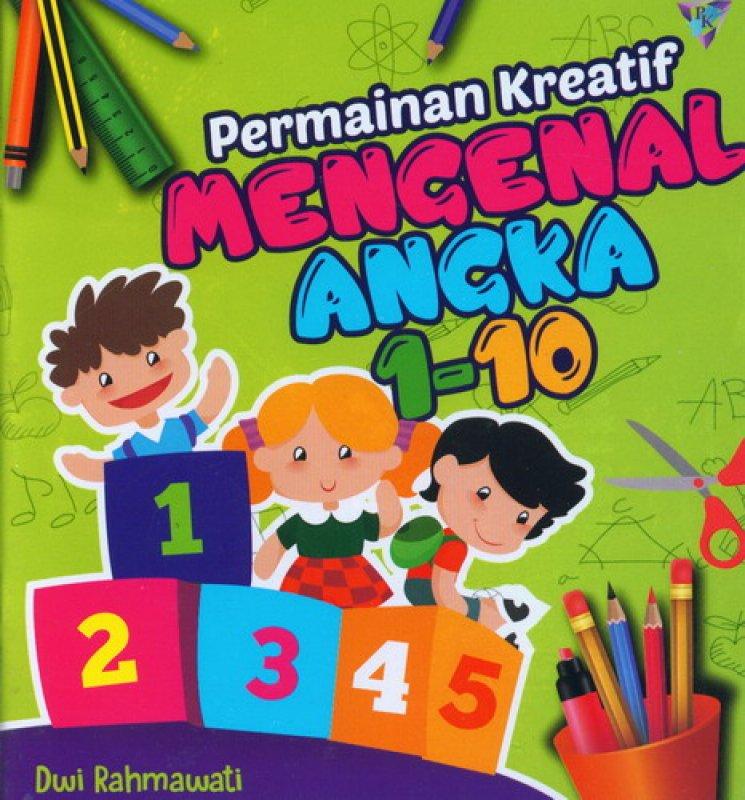 Cover Buku Permainan Kreatif Mengenal Angka 1-10