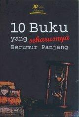 10 Buku yang seharusnya Berumur Panjang