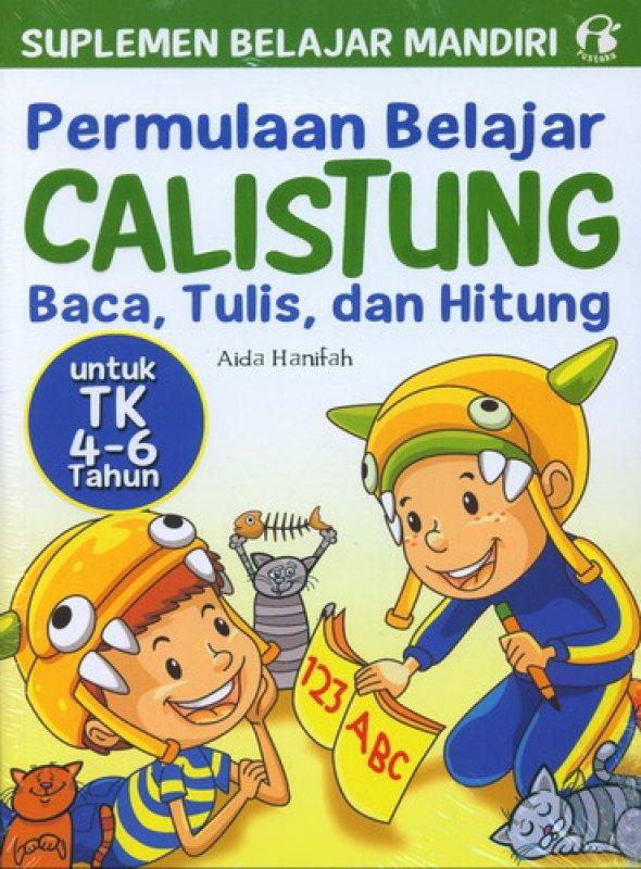 Cover Buku Permulaan Belajar CALISTUNG BACA, TULIS, dan HITUNG