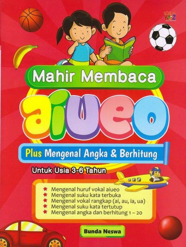 Cover Buku Mahir Membaca Aiueo Plus Mengenal Angka & Berhitung Untuk Usia 3-6