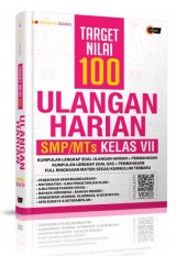 Target Nilai 100 Ulangan Harian Smp/Mts Kelas Vii