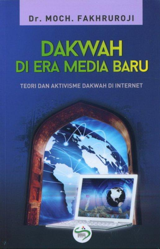 Cover Buku Dakwah Di Era Media Baru