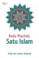 Beda Mazhab, Satu Islam