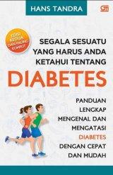 Segala Sesuatu Yang Harus Anda Ketahui Tentang Diabetes