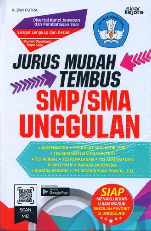 Cover Buku Jurus Mudah Tembus SMP/SMA Unggulan
