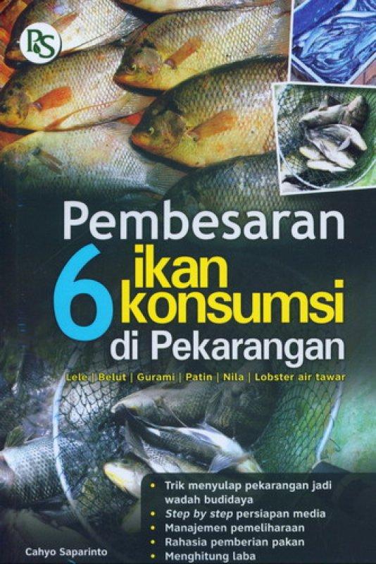 Cover Buku Pembesaran 6 Ikan Konsumsi di Perkarangan
