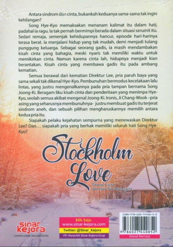 Cover Belakang Buku Stockholm Love: Pusaran Cinta Diantara Pria Bersenjata