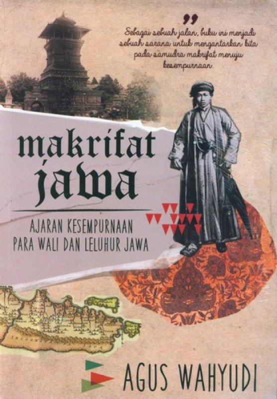 Cover Buku Makrifat Jawa Ajaran Kesempurnaan Para Wali dan Leluhur Jawa