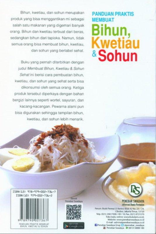 Cover Belakang Buku Panduan Praktis Membuat Bihun, Kwetiau & Sohun