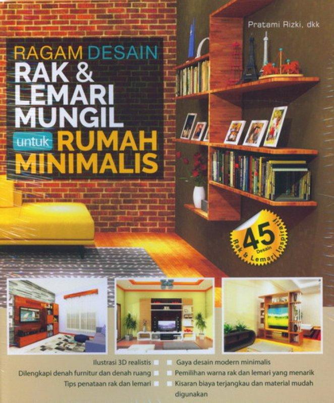 Cover Buku Ragam Desain Rak & Lemari Mungil untuk Rumah Minimalis