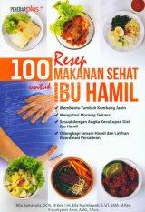 100 Resep Makanan Sehat untuk Ibu Hamil