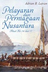Pelayaran dan Perniagaan Nusantara Abad Ke-16 dan 17