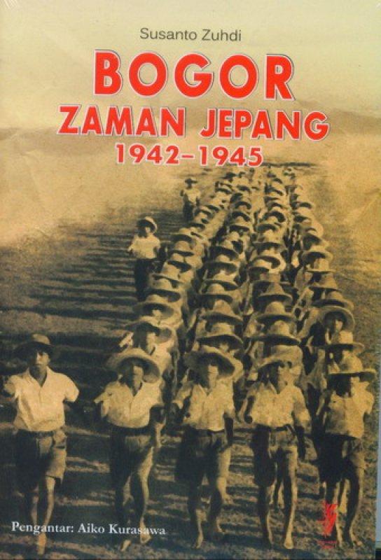 Cover Buku Bogor Zaman Jepang 1942 - 1945