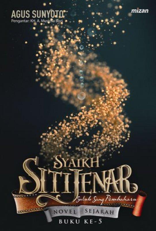 Cover Buku Syaikh Siti Jenar #5: Suluk Sang Pembaharuan