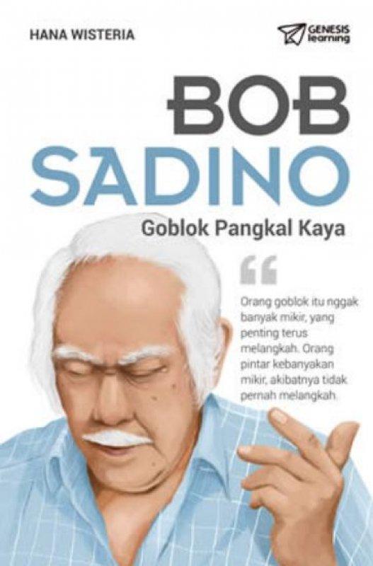Cover Buku BOB SADINO : Goblok Pangkal Kaya